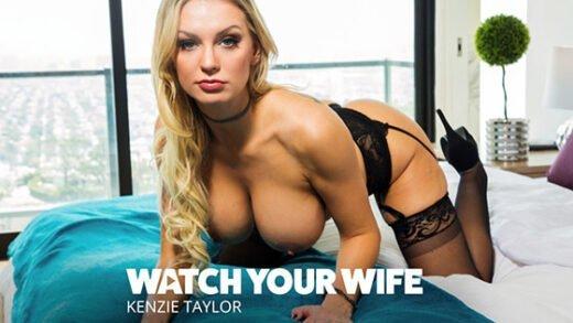 [WatchYourWife] Kenzie Taylor (25401 / 05.27.2019)