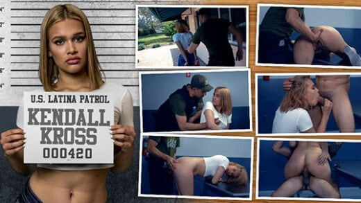 Free watch streaming porn LatinaPatrol Kendall Kross E03 - xmoviesforyou