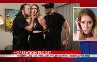 OperationEscort – Cadence Lux – Violent Call Girl Attacks Officers During Undercover Bust E22
