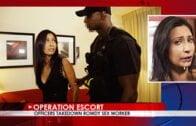 OperationEscort – Jade Jantzen, Officers Takedown Rowdy Sex Worker