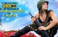 ScrewBox – Abella Danger, Carmen Caliente, Memorial Day Special