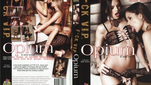 Dorcel - Fuck V.I.P.: Opium (2008)