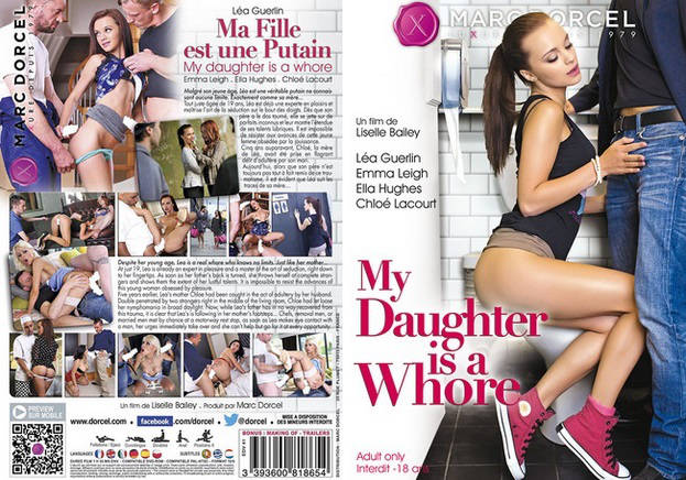 Dorcel - My Daughter Is a Whore / Ma Fille Est Une Putain (2015)