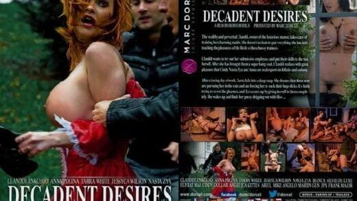 Marc Dorcel - Decadent Desires - La Bourgeoise (2013)