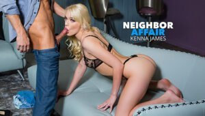 [NeighborAffair] Kenna James (25812 / 01.29.2020)