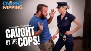 [CaughtFapping] Natalia Starr (Caught By The Cops / 07.18.2020)