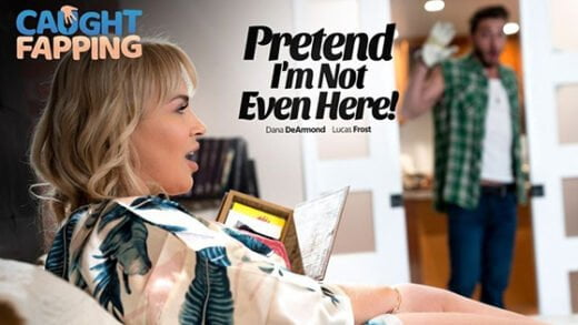 [CaughtFapping] Dana Dearmond (Pretend Im Not Even Here / 08.01.2020)
