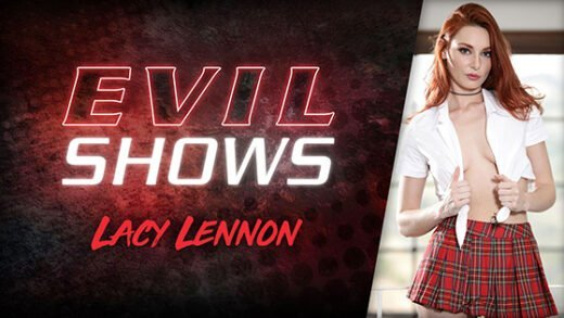 [EvilAngel] Lacy Lennon (Evil Shows / 09.22.2020)