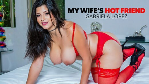 [MyWifesHotFriend] Gabriela Lopez (26189 / 09.19.2020)