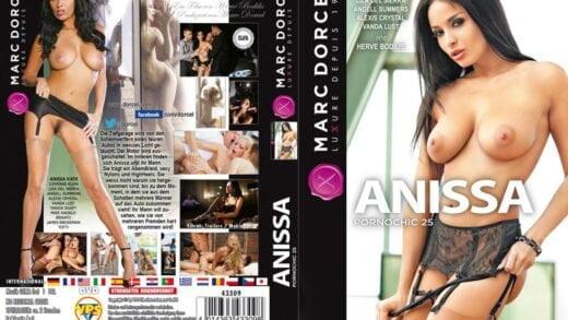 Dorcel - Pornochic 25 - Anissa Kate (2015)