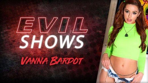 [EvilAngel] Vanna Bardot (Evil Shows / 12.11.2020)