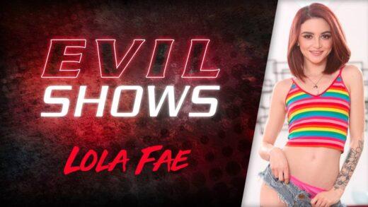 EvilAngel - Lola Fae - Evil Shows