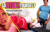 GoStuckYourself – Kenzie Reeves – Stuck At The Slumber Party