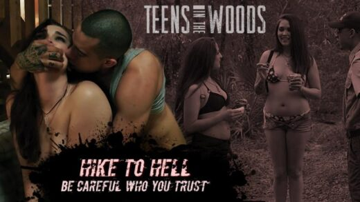 TeensInTheWoods - Sophia Lucille - Hike To Hell E01