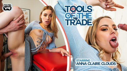 WankzVR - Anna Claire Clouds - Tools Of The Trade