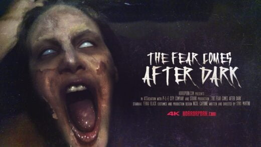 HorrorPorn - The Fear Comes After Dark