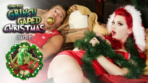 BurningAngel - Amber Ivy - How The Grinch Gaped Christmas Chapter 1