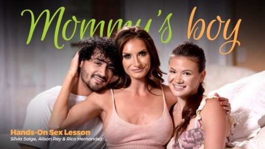 MommysBoy - Alison Rey And Silvia Saige - Hands-On Sex Lesson
